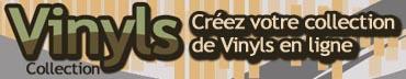 Vinyls-collection.com : créez votre collection de Vinyls en ligne